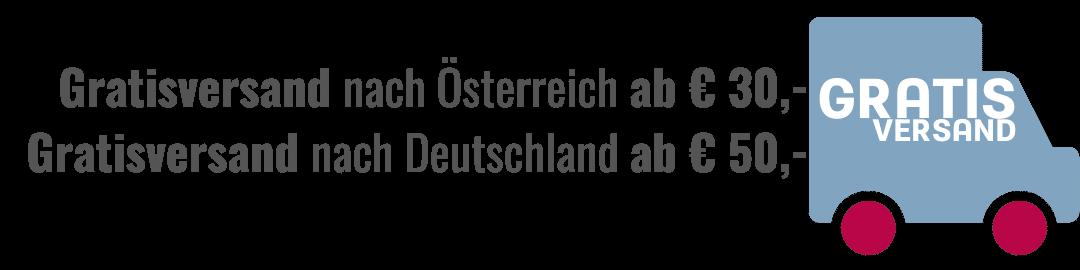 Gratisversand nach Österreich ab € 30,- | Gratisversand nach Deutschland ab € 50,-
